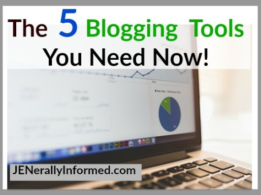 Five Blogging Tools You Need Now!