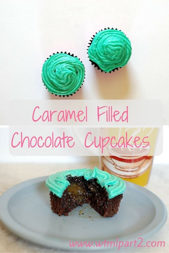 Caramel Filled Chocolate Cupcakes from Welcome To My Life, Part 2!