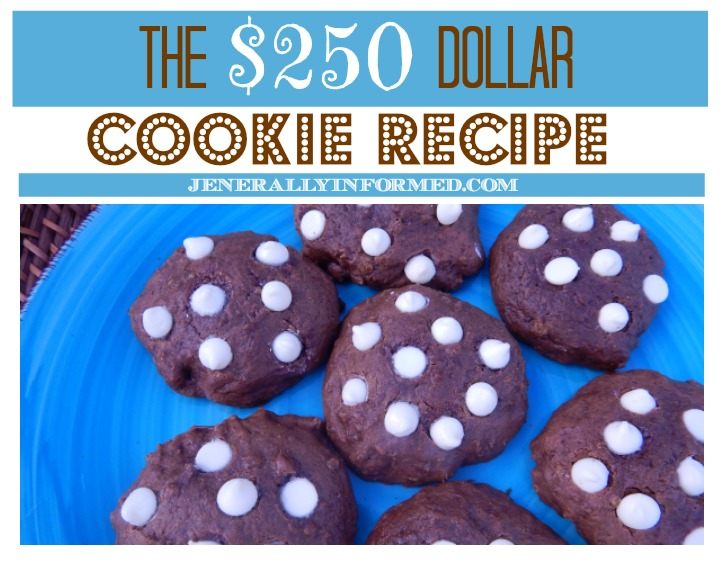 The $250 Dollar Cookie Recipe