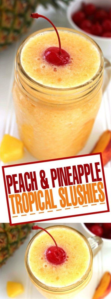 Peach & Pineapple Tropical Slushies!