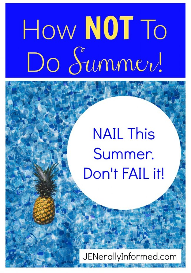 NAIL This Summer. Don't FAIL It!