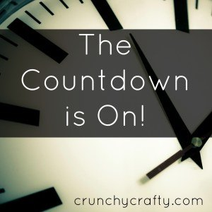 The Countdown is On from Crunchy Crafty, and Highly Caffeinated.