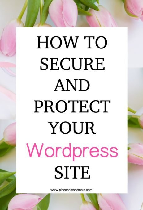 How To Secure And Protect Your WordPress Site from Pineapple and Main.