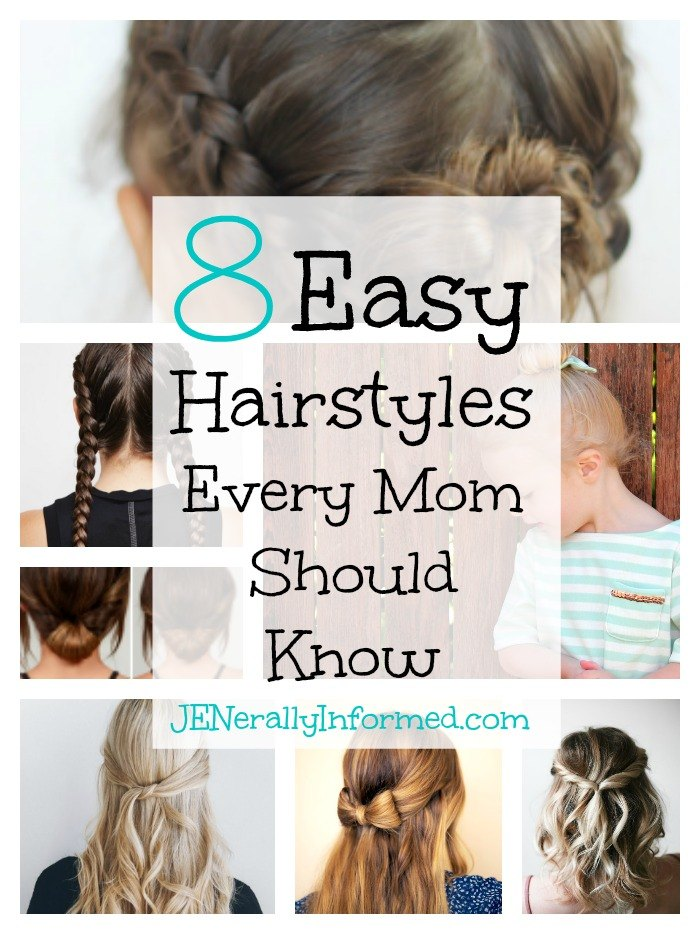 Eight easy hairstyles every mom should know how to do.