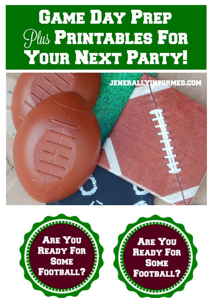 Football game day party prep plus printables!