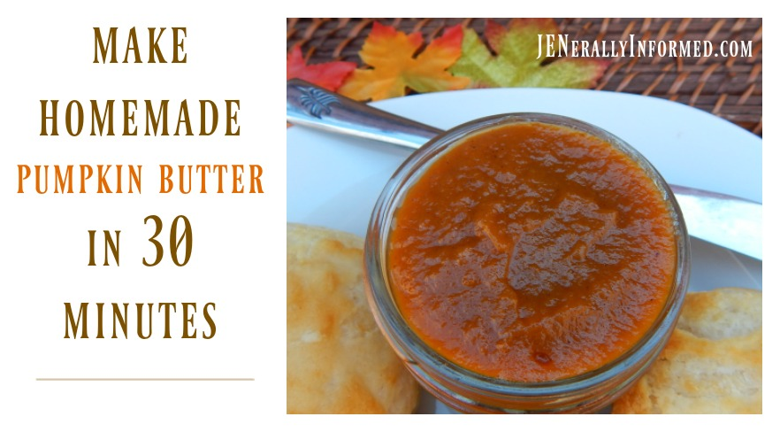 Make Homemade Pumpkin Butter In Thirty Minutes - Jenerally Informed