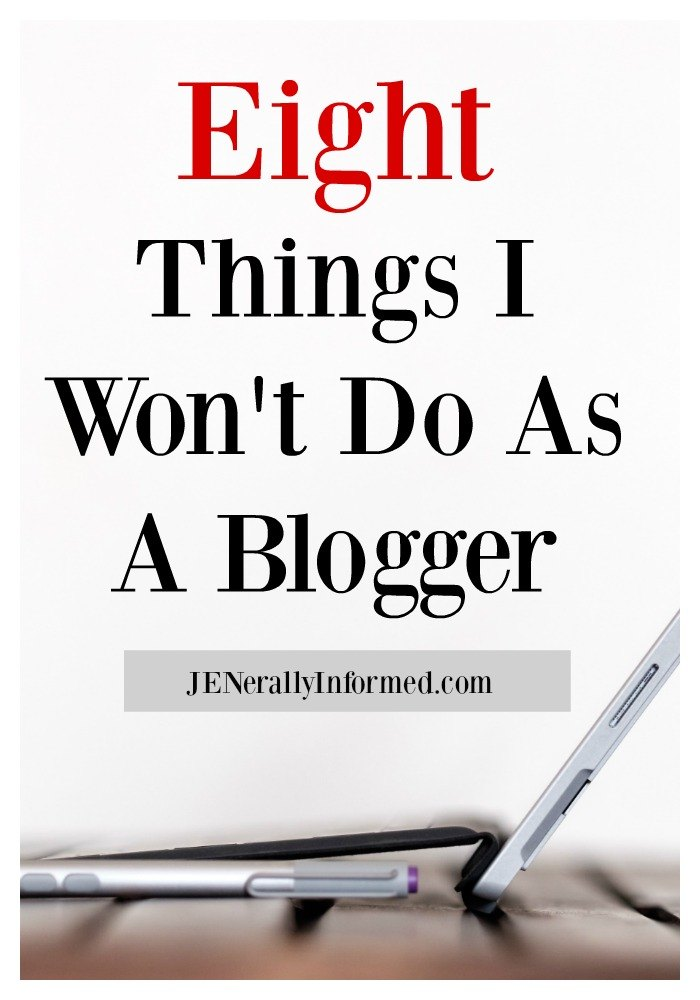 Here are 8 things I won't do as a #blogger.