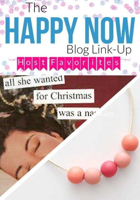 Our Happy Now Link- Up #39 Host Favorites!