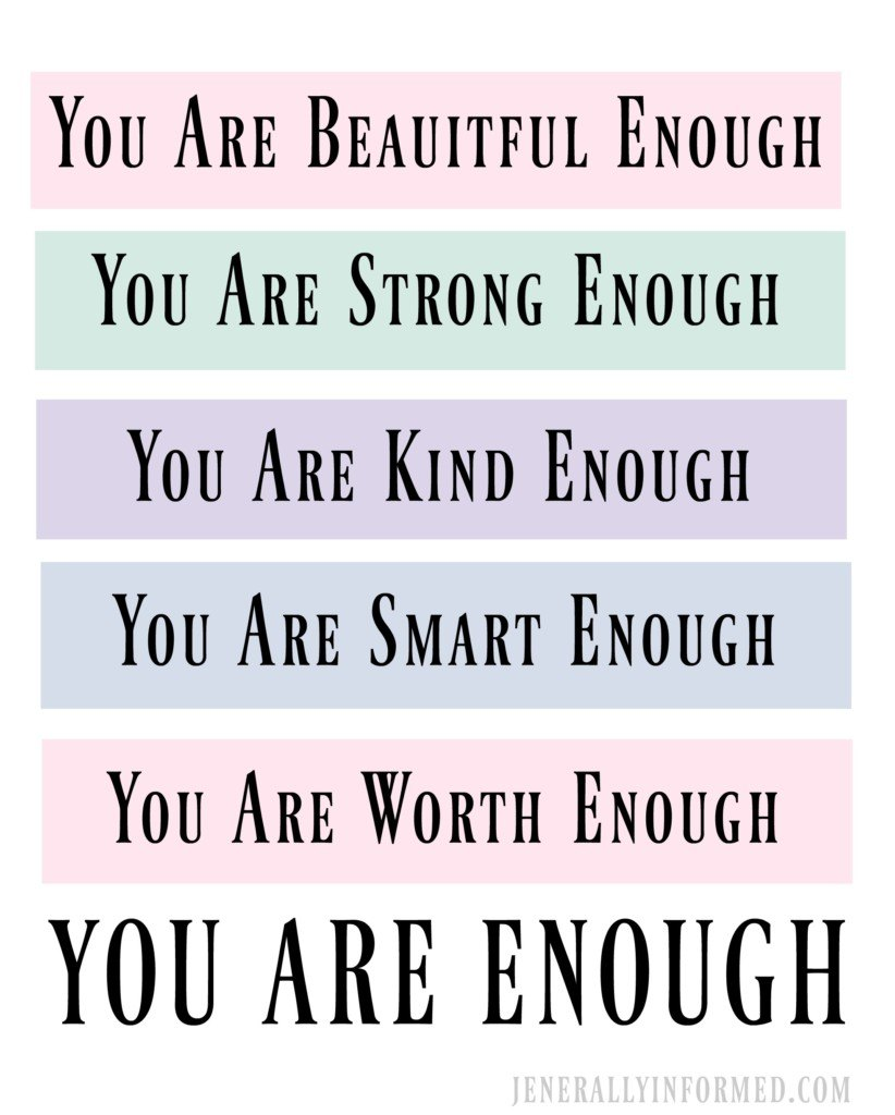 You are enough. An inspirational printable.