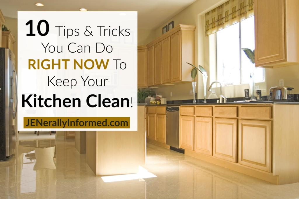 10 tips tricks you can do right now to keep your kitchen for How to keep the kitchen clean