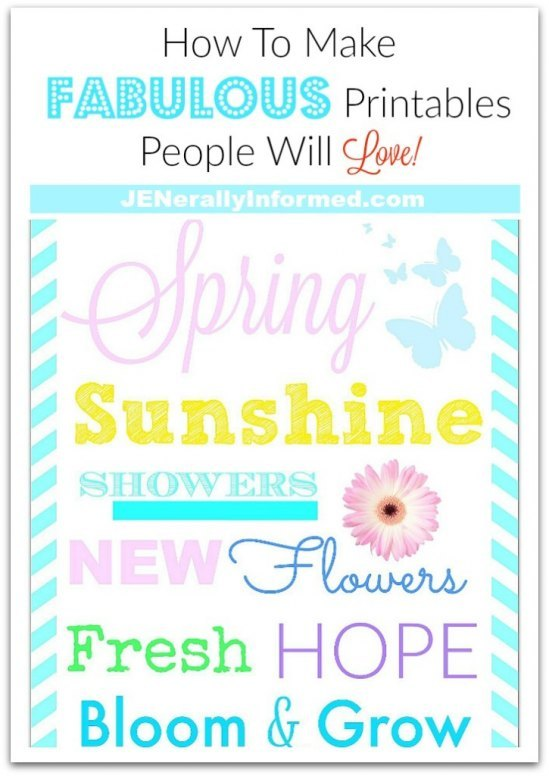 Learn how to make fabulouts printables people will love!