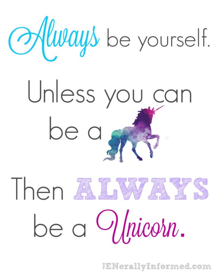 ALWAYS be a unicorn printable!