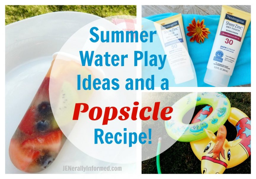 Get ready for summer with these water play ideas and a fresh fruit popsicle recipe! #SummerSkinReady #ChooseSkinHealth #ad