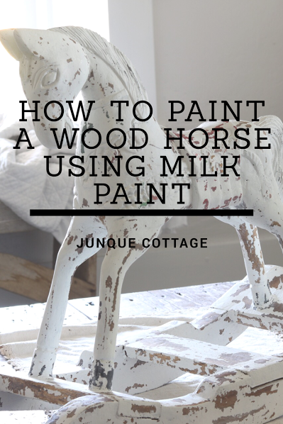 How To Paint A Wood Horse Using Milk Paint From Junque Cottage.