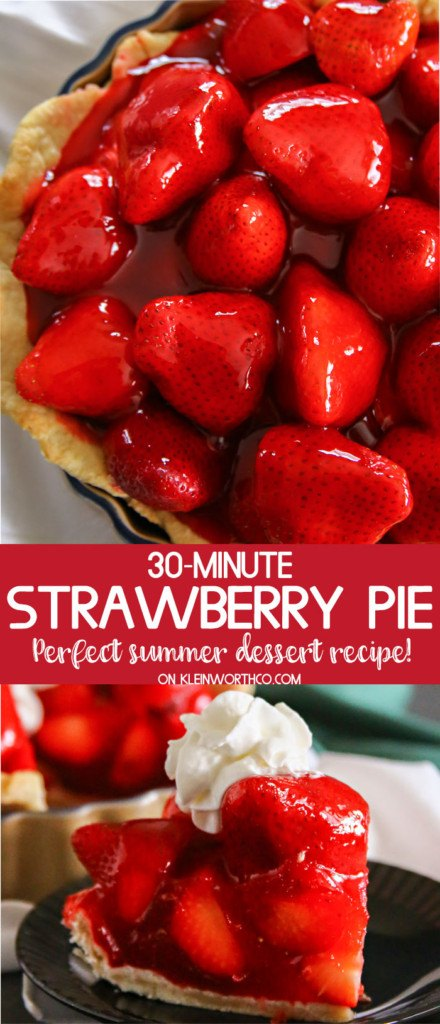 30-Minute Strawberry Pie from Kleinworth & Co.