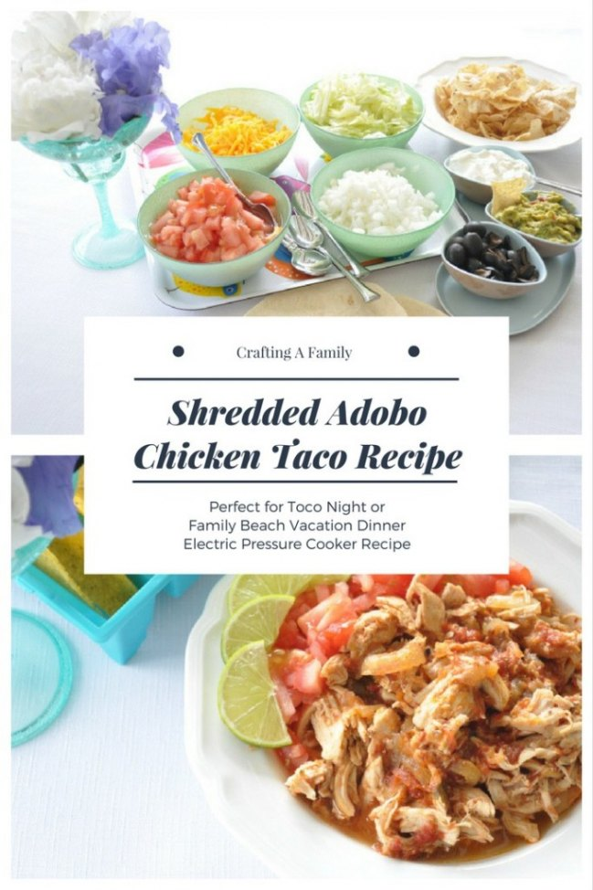 The Perfect Beach Meal: Shredded Adobo Chicken Tacos!