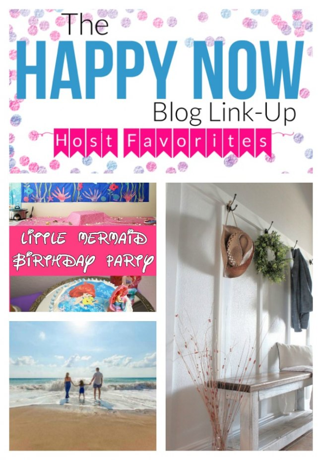 Happy Now Link-Up Week #72 Host Favorites!