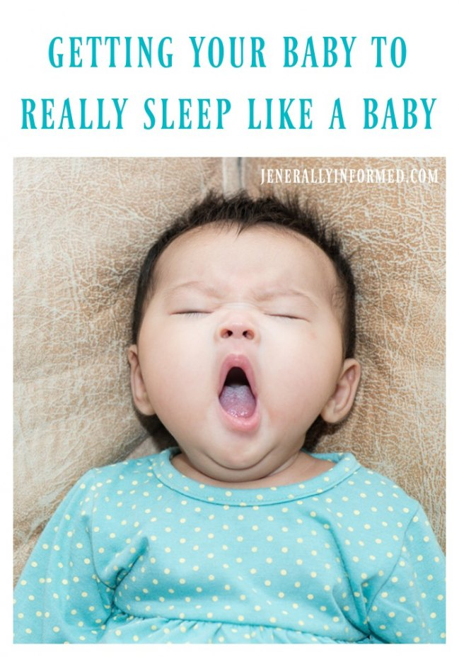 Getting Your Baby To Really Sleep Like A Baby.