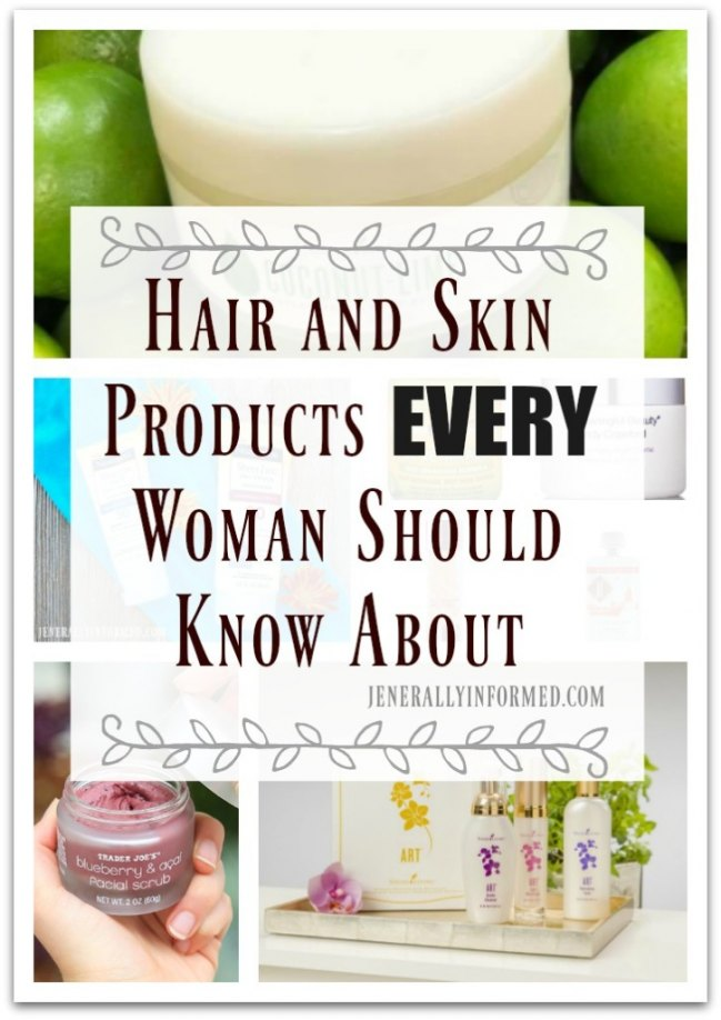 Hair and Skin Products Every Woman Should Know About!