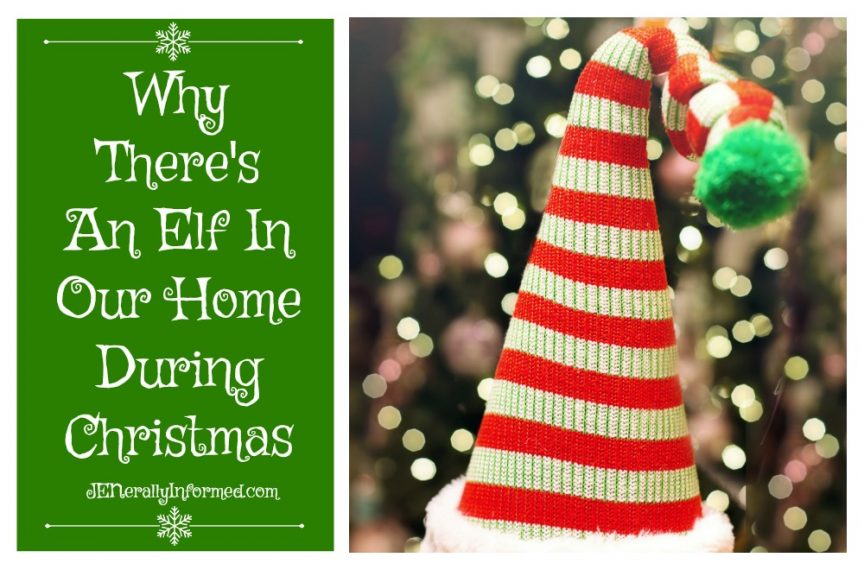 Why there's an elf in our home during Christmas.