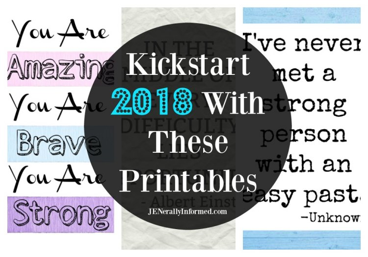 Free encouraging 2018 printables and wall art!