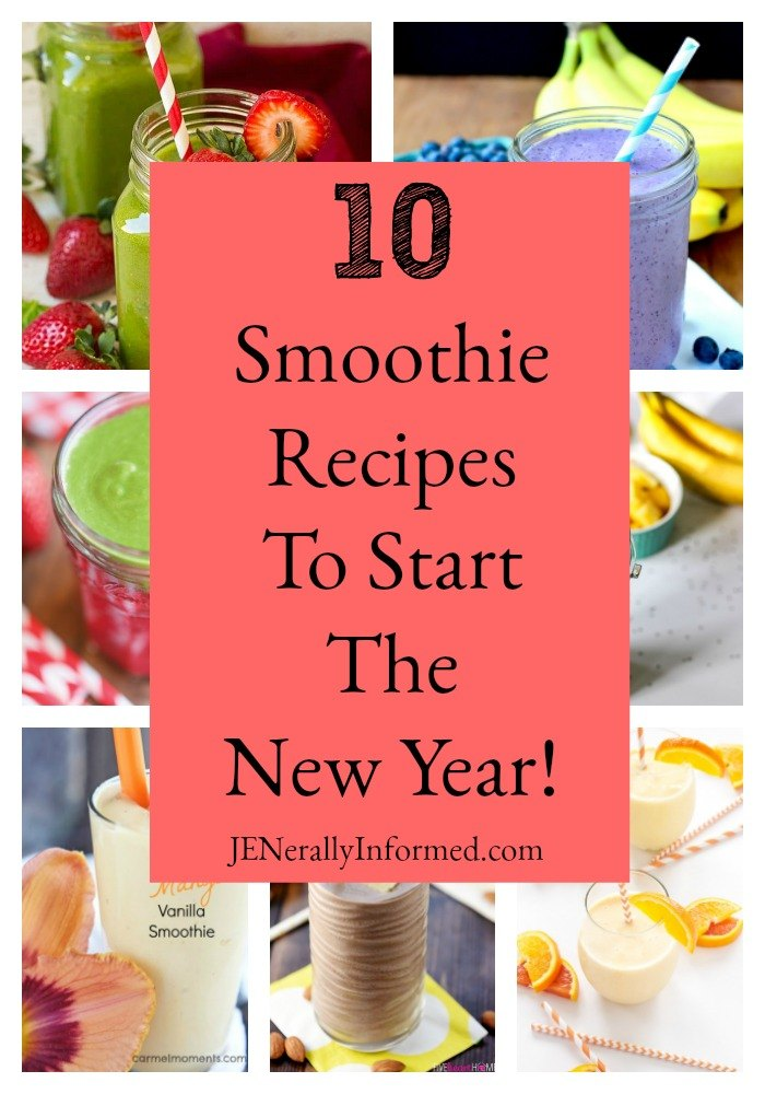 10 Smoothie Recipes To Start The New Year!