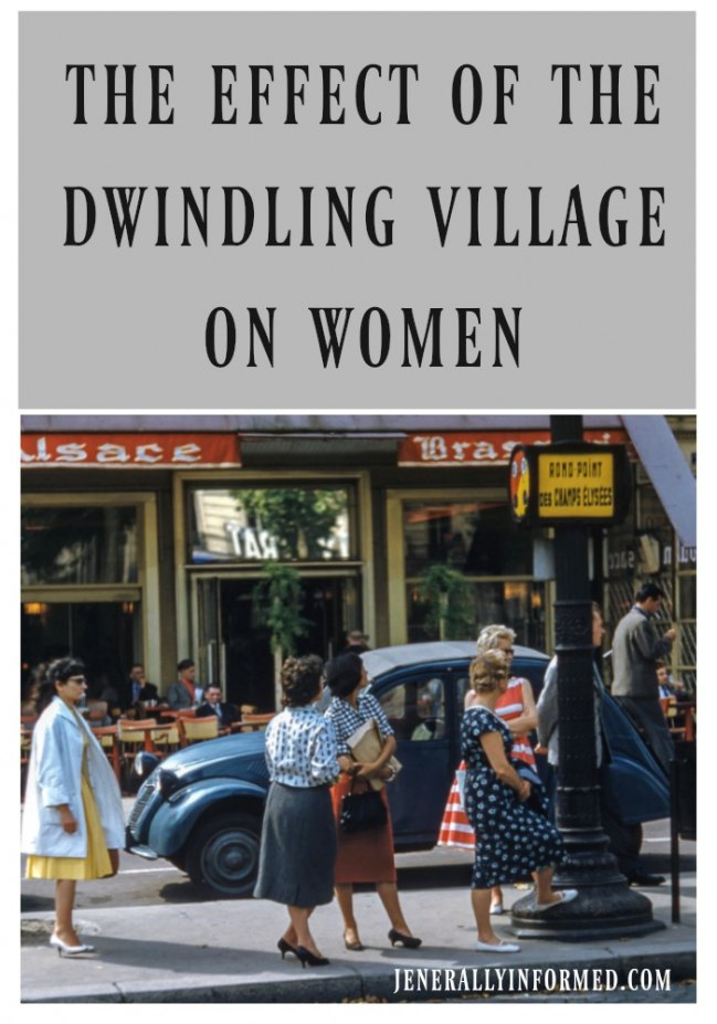 The Effect Of The Dwindling Village On Women.