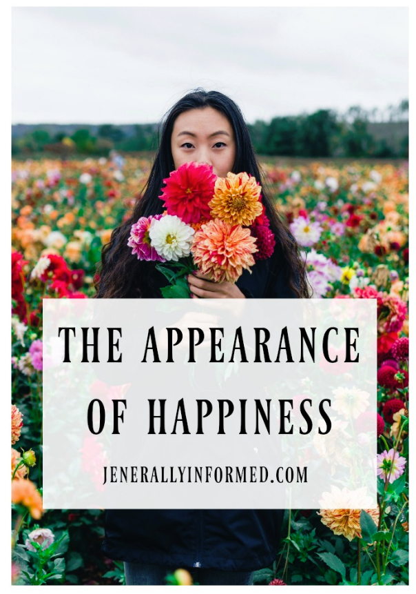 The appearance of happiness. What does it mean to live a happy life?