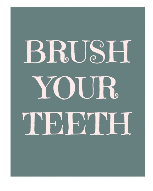 Print this Adorable Brush Your Teeth Printable NOW!