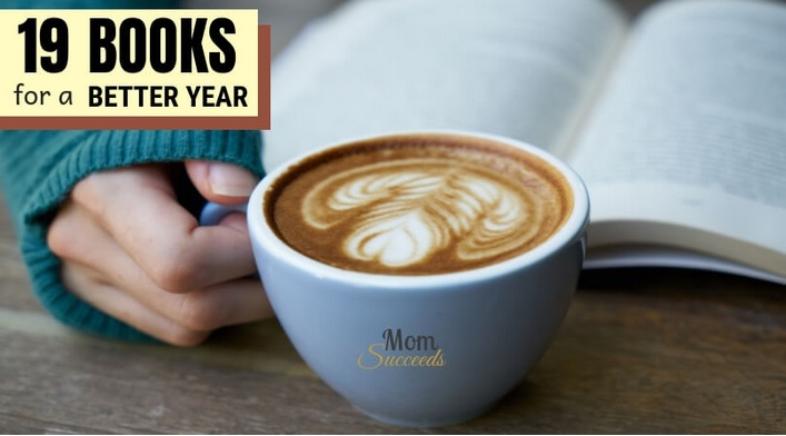 19 Best Self-improvement Books for a Better Year (2019) from Mom Succeeds.