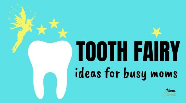 Best Tooth Fairy Ideas: All You Need to Know to Succeed from Mom Succeeds.
