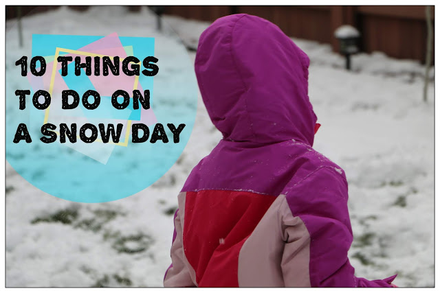 10 Things To Do On A Snowday from Crazy Little Lovebirds.