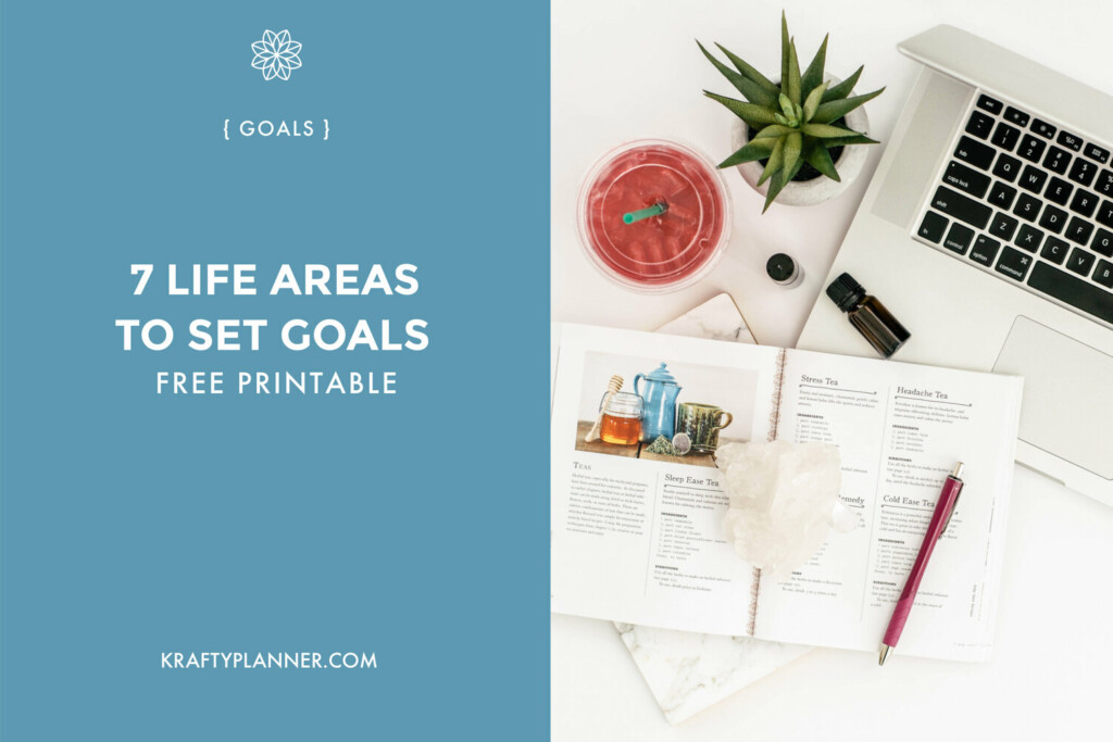 7 Life Areas to Set Goals {FREE Worksheet} from Krafty Planner.