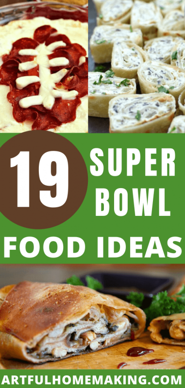 19 Super Bowl Food Ideas for Game Day from Artful Homemaking.