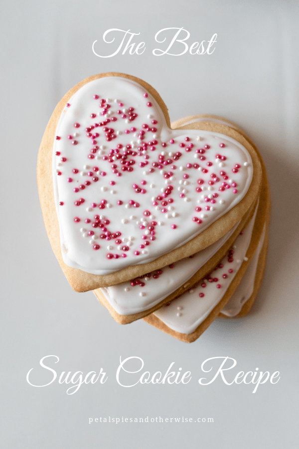 The Best Sugar Cookie Recipe from Petals, Pies and Otherwise.