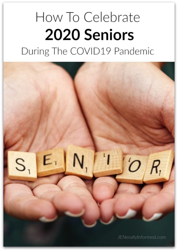 Some simple ideas for Celebrating 2020 Seniors During The COVID19 Pandemic. #2020seniors #classof2020