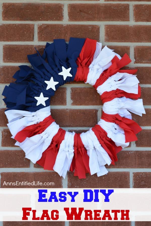 Easy DIY Flag Wreath from Ann's Entitled Life.