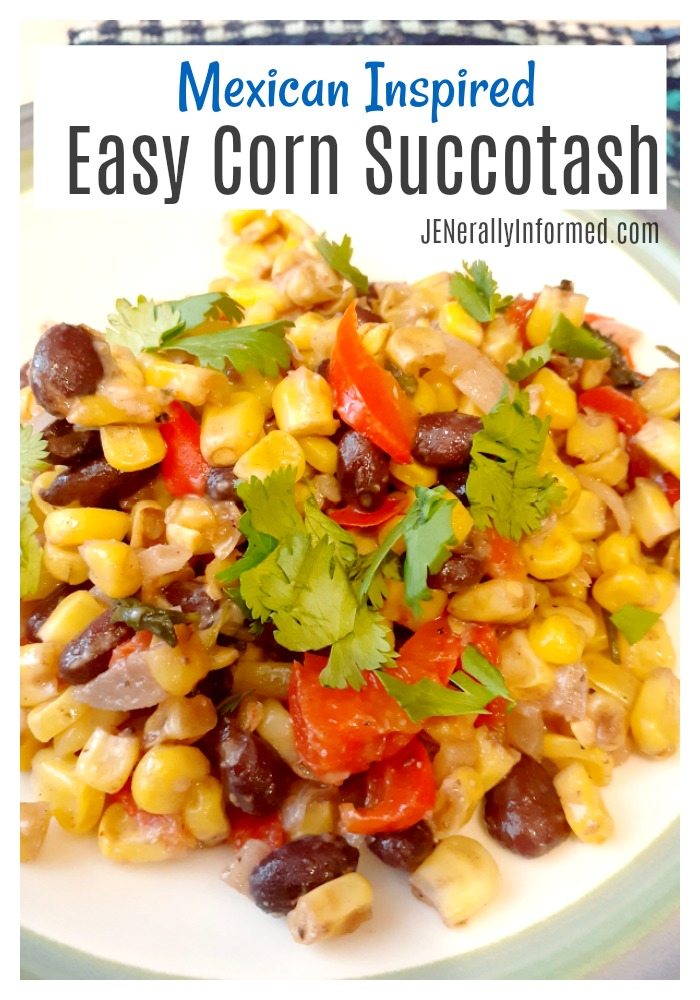 Easy to make summer succotash with a Mexican inspired flair! #summercooking #sidesishes #mexicaninspiredishes